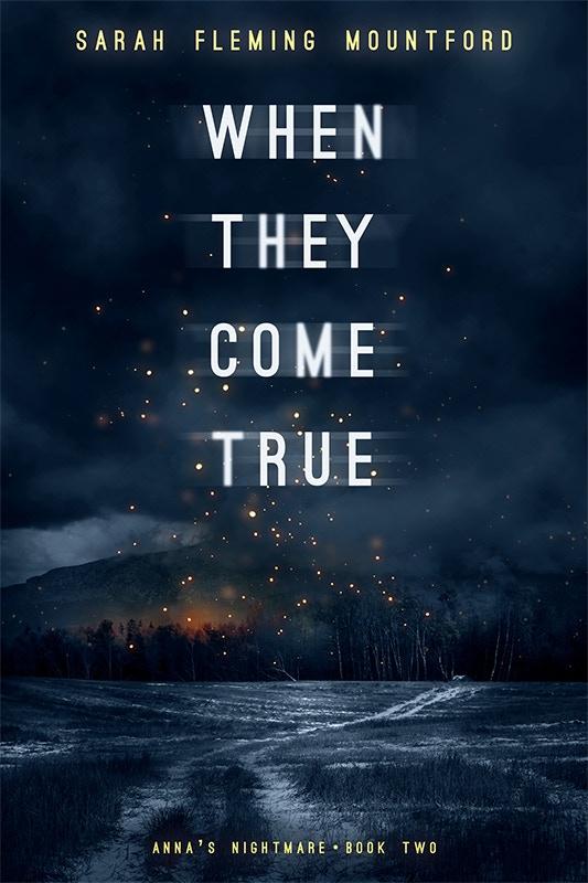 When They Come True